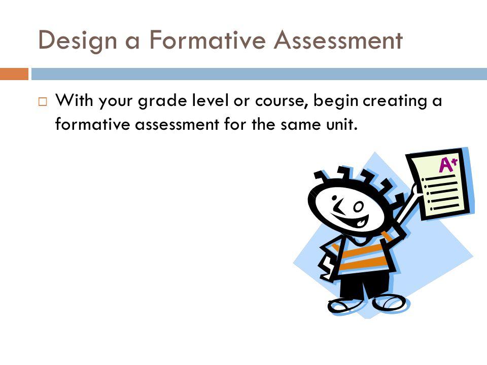 Design a Formative Assessment