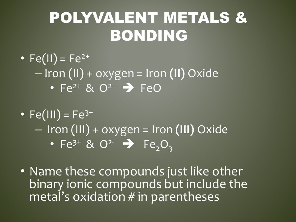 Polyvalent Metals & Bonding