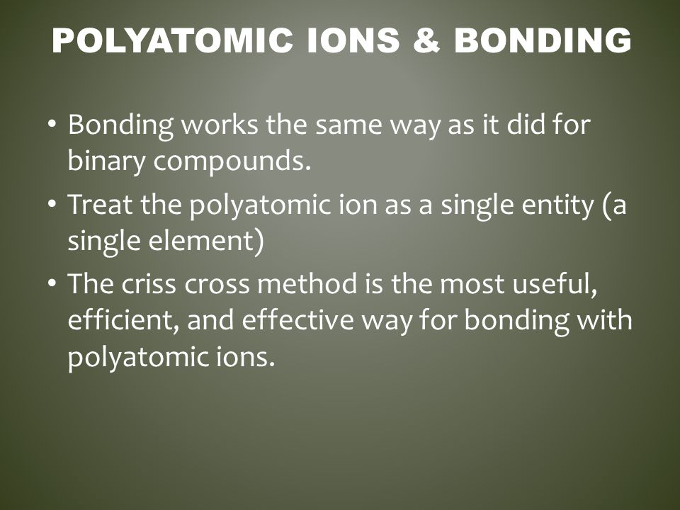 Polyatomic Ions & Bonding