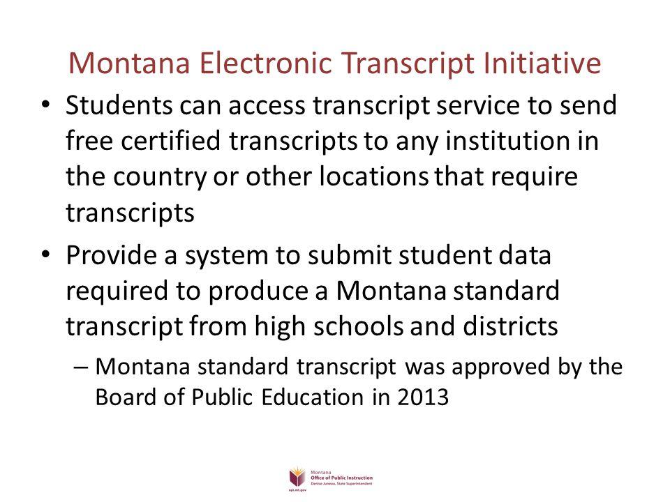 Montana Electronic Transcript Initiative