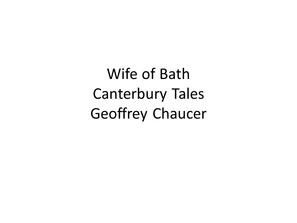 Wife of Bath Canterbury Tales Geoffrey Chaucer
