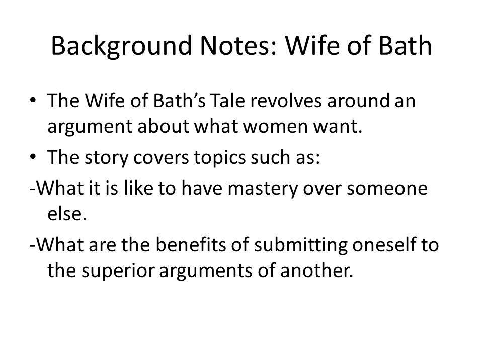 Background Notes: Wife of Bath