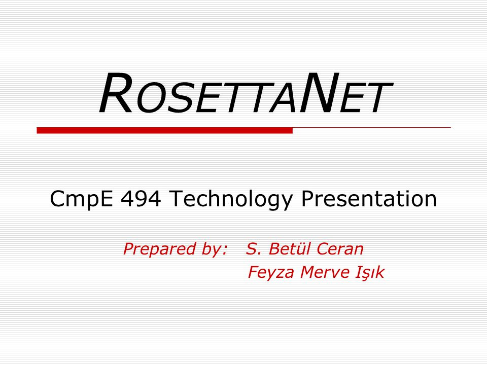 ROSETTANET CmpE 494 Technology Presentation