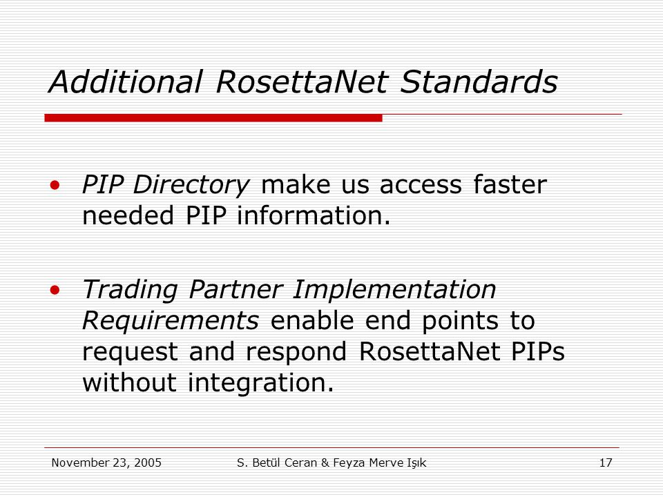 Additional RosettaNet Standards