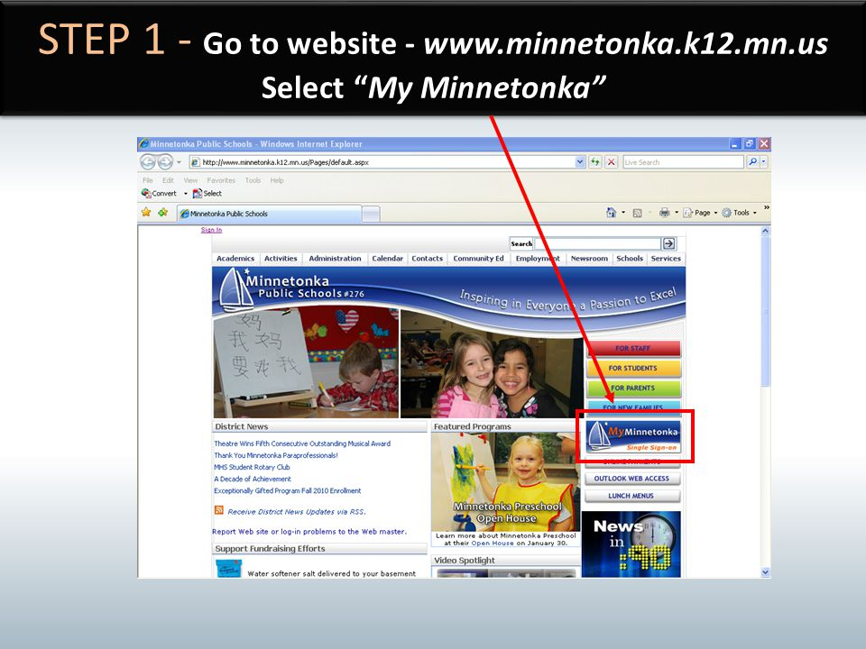 STEP 1 - Go to website - www. minnetonka. k12. mn