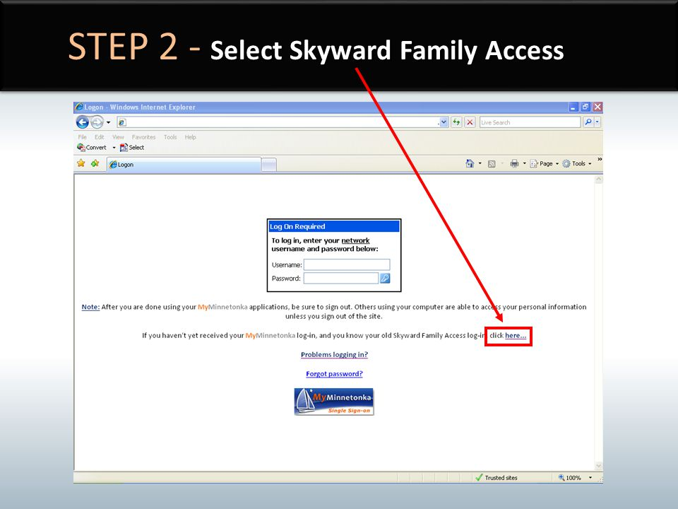 STEP 2 - Select Skyward Family Access
