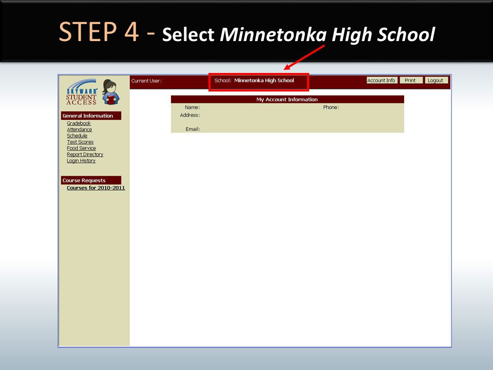 STEP 4 - Select Minnetonka High School