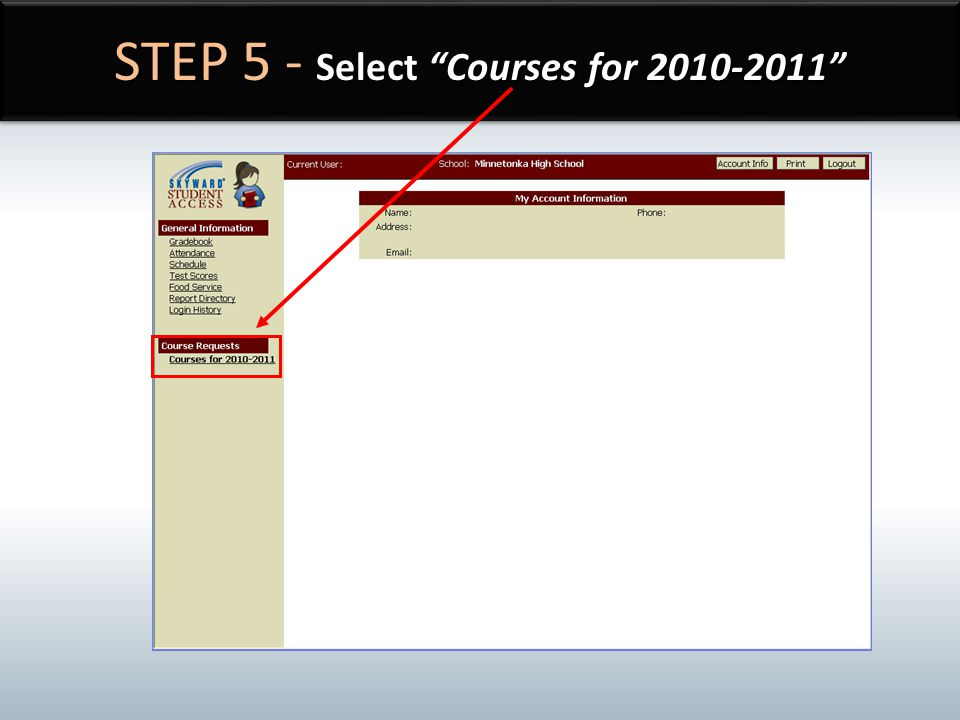 STEP 5 - Select Courses for 2010-2011