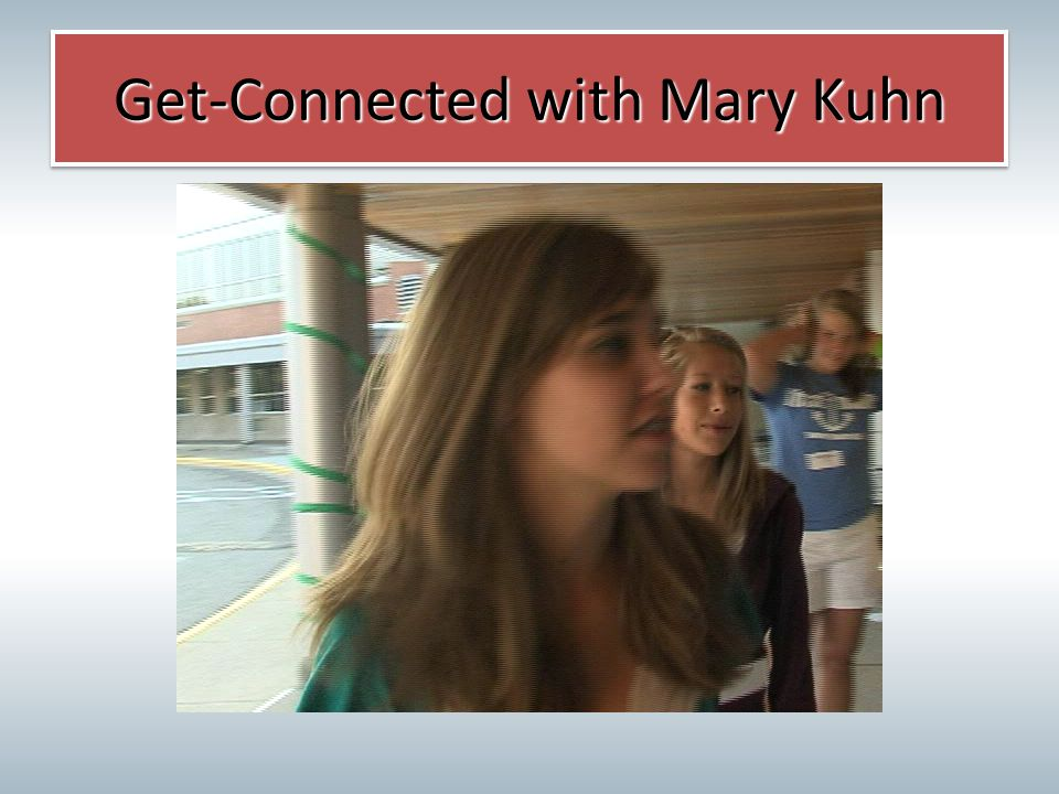 Get-Connected with Mary Kuhn