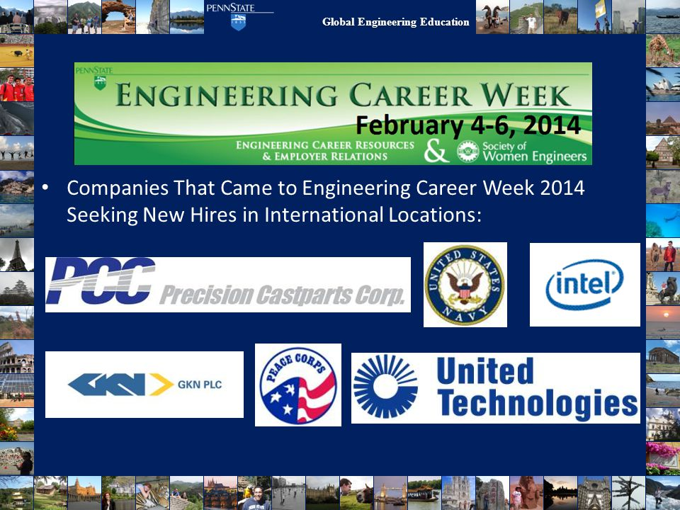 Work/Research Abroad Companies That Came to Engineering Career Week 2014 Seeking New Hires in International Locations: