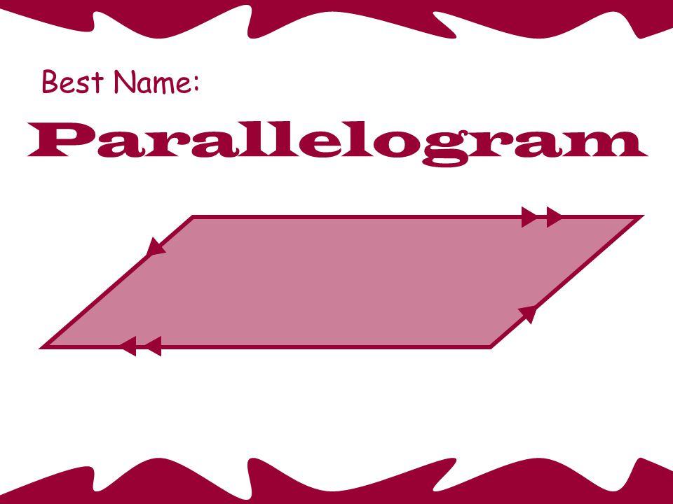 Best Name: Parallelogram