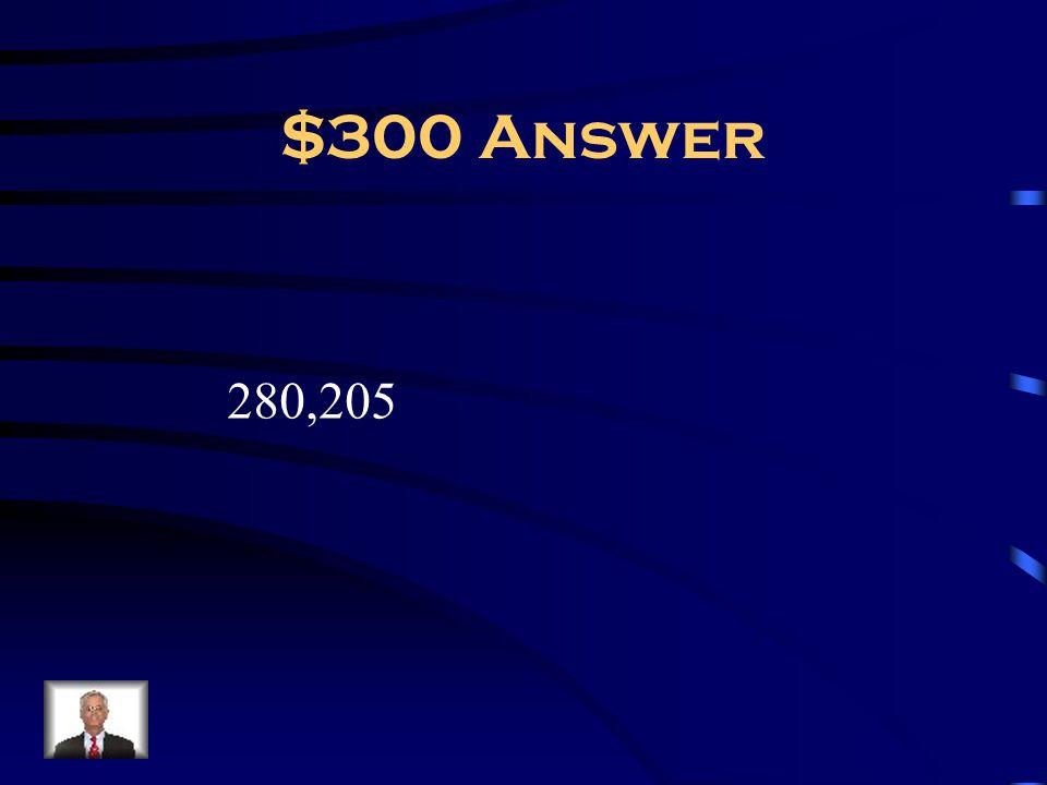 $300 Answer 280,205