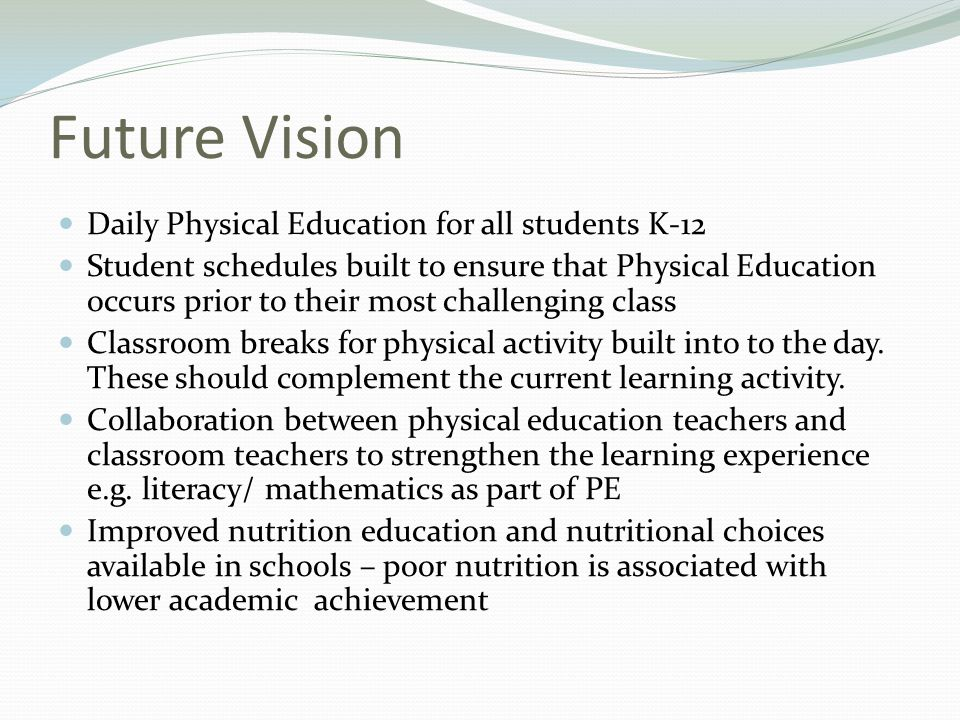 Future Vision Daily Physical Education for all students K-12