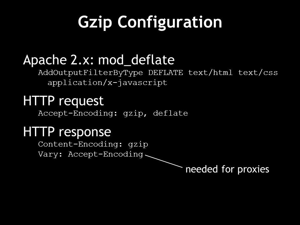 Gzip Configuration Apache 2.x: mod_deflate HTTP request HTTP response