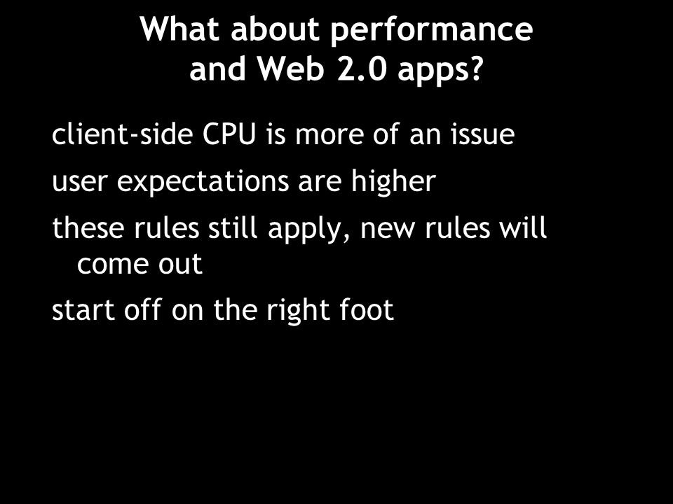What about performance and Web 2.0 apps