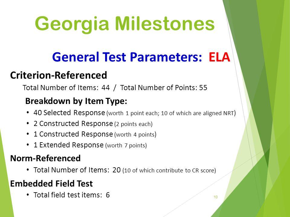 General Test Parameters: ELA