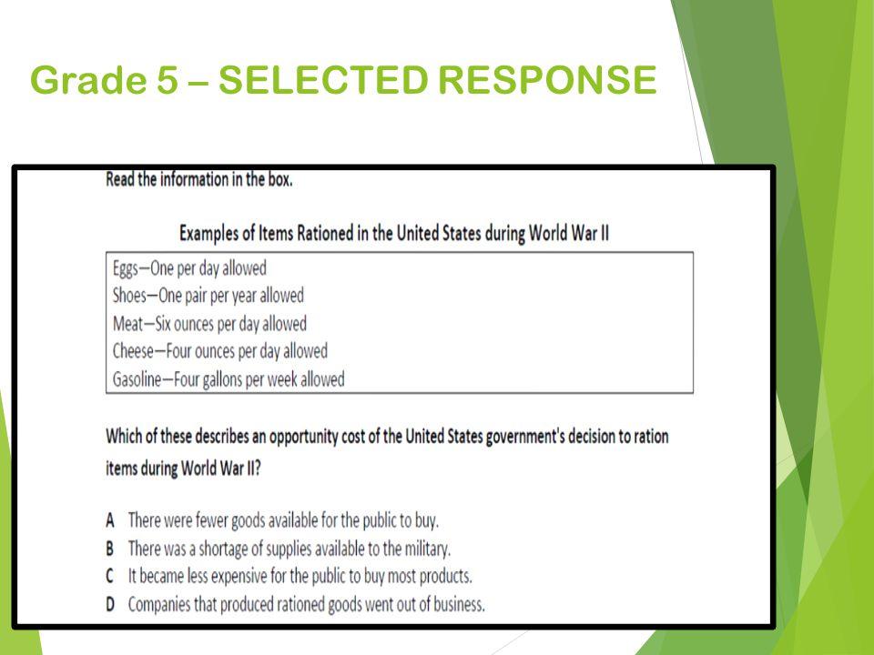 Grade 5 – SELECTED RESPONSE