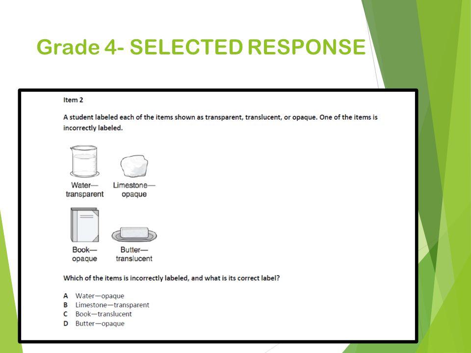 Grade 4- SELECTED RESPONSE