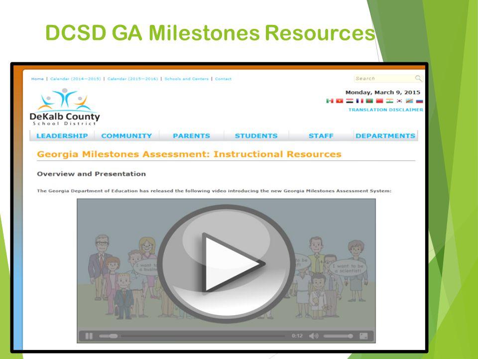 DCSD GA Milestones Resources