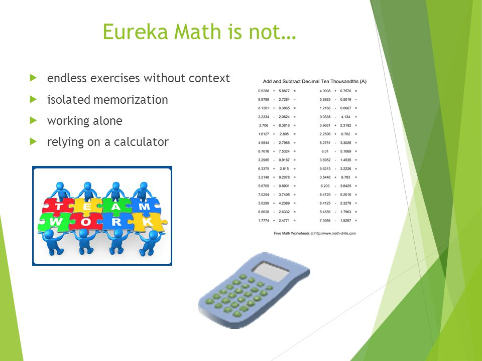 Eureka Math is not… endless exercises without context