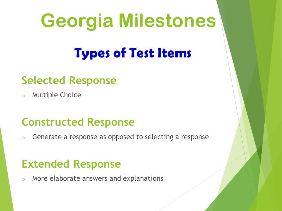 Georgia Milestones Types of Test Items Selected Response