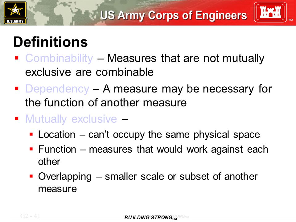 Definitions Combinability – Measures that are not mutually exclusive are combinable.