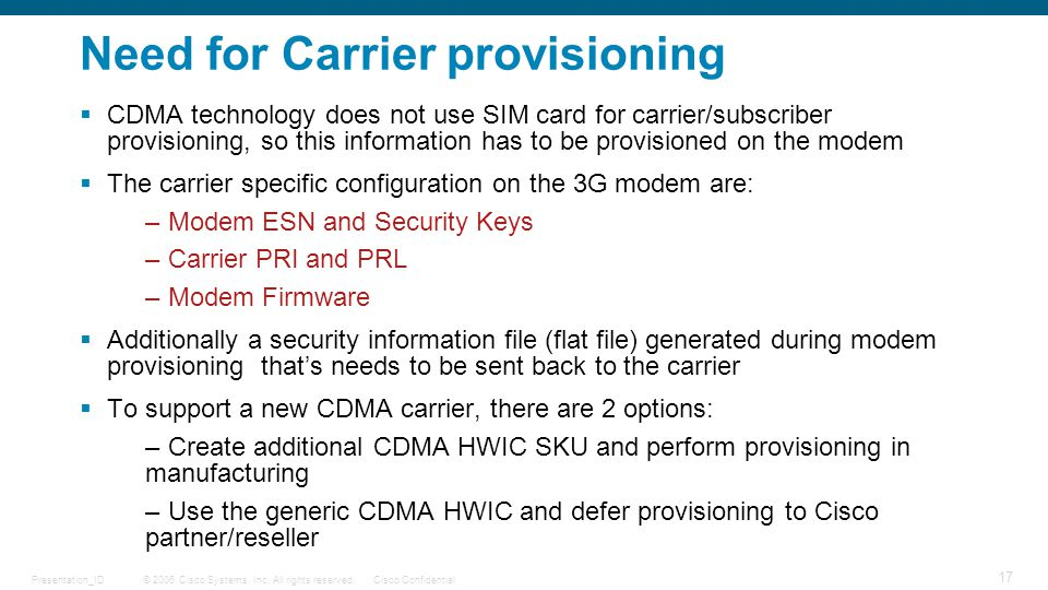 Need for Carrier provisioning