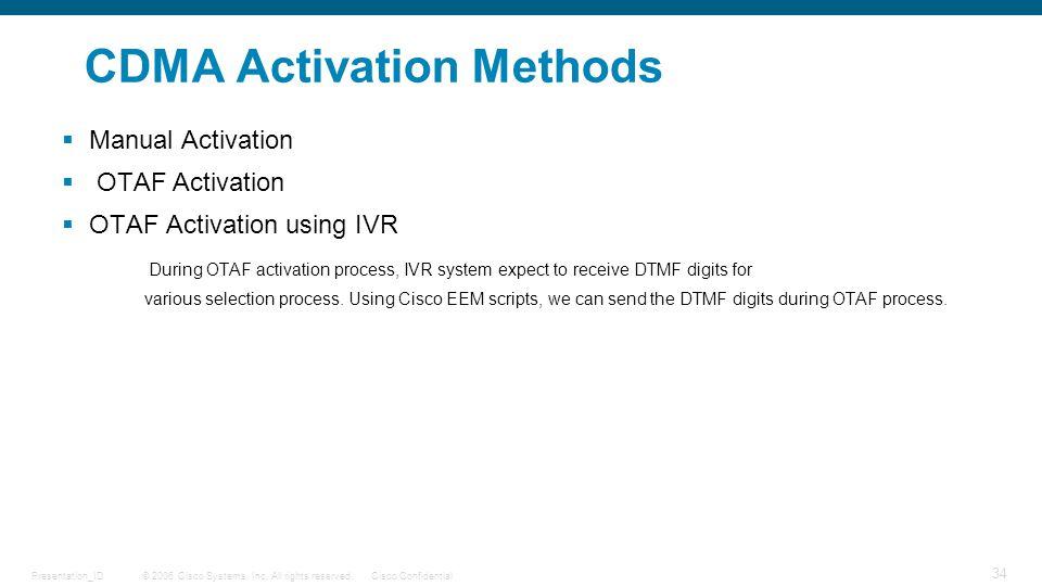 CDMA Activation Methods