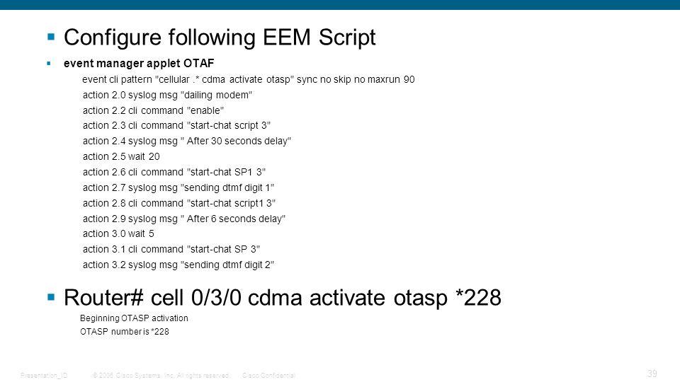 Configure following EEM Script