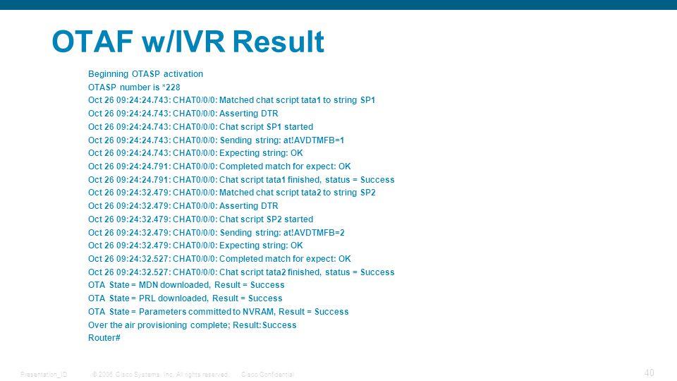 OTAF w/IVR Result