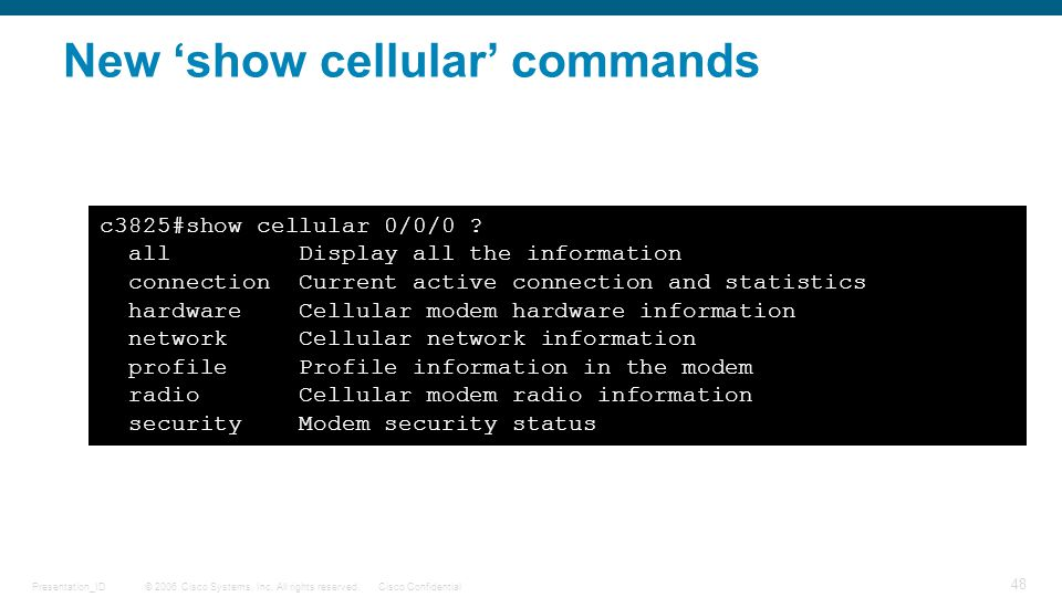 New 'show cellular' commands