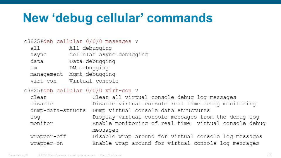 New 'debug cellular' commands