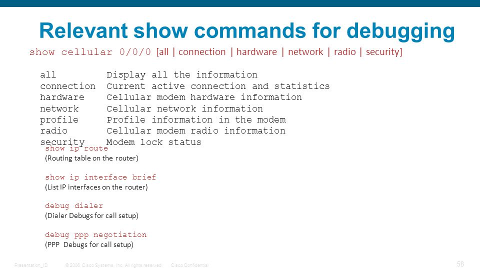 Relevant show commands for debugging