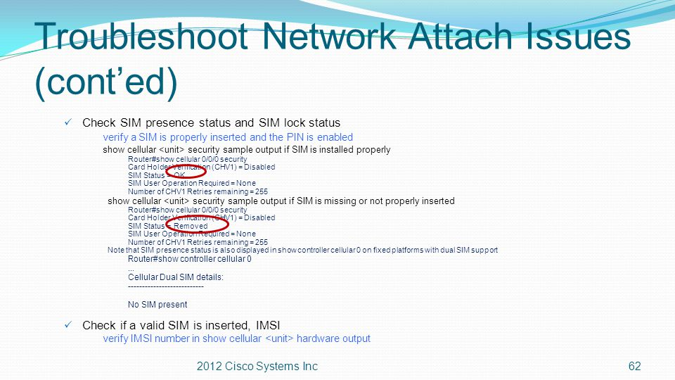 Troubleshoot Network Attach Issues (cont'ed)