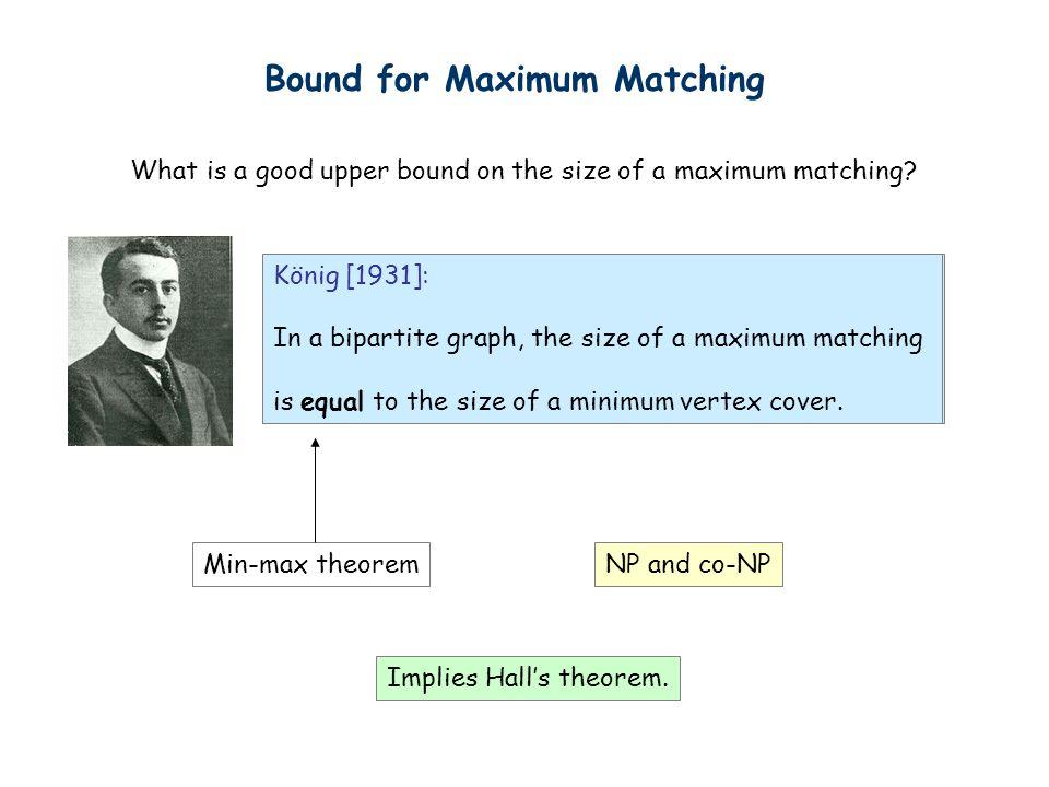Bound for Maximum Matching