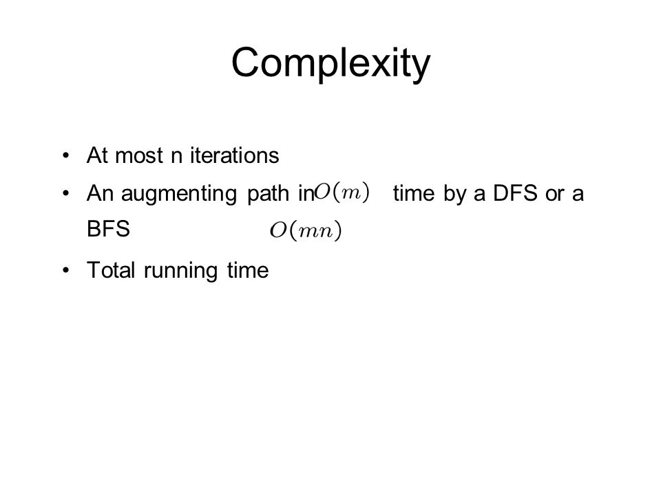 Complexity At most n iterations