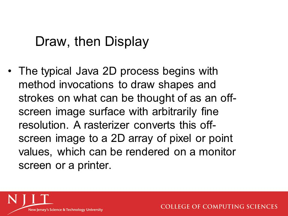Draw, then Display
