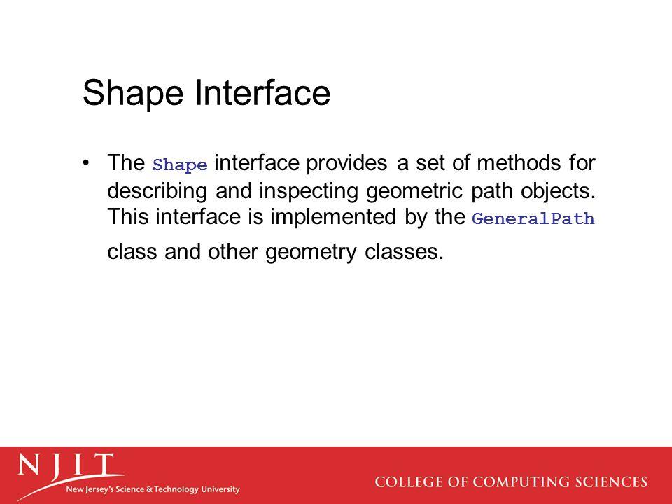 Shape Interface