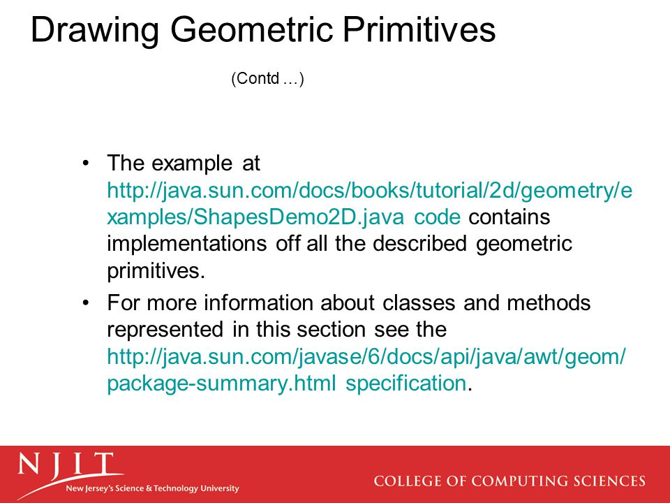 Drawing Geometric Primitives (Contd …)