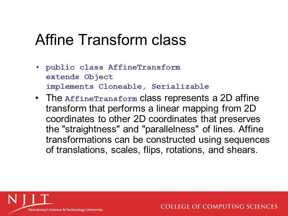 Affine Transform class