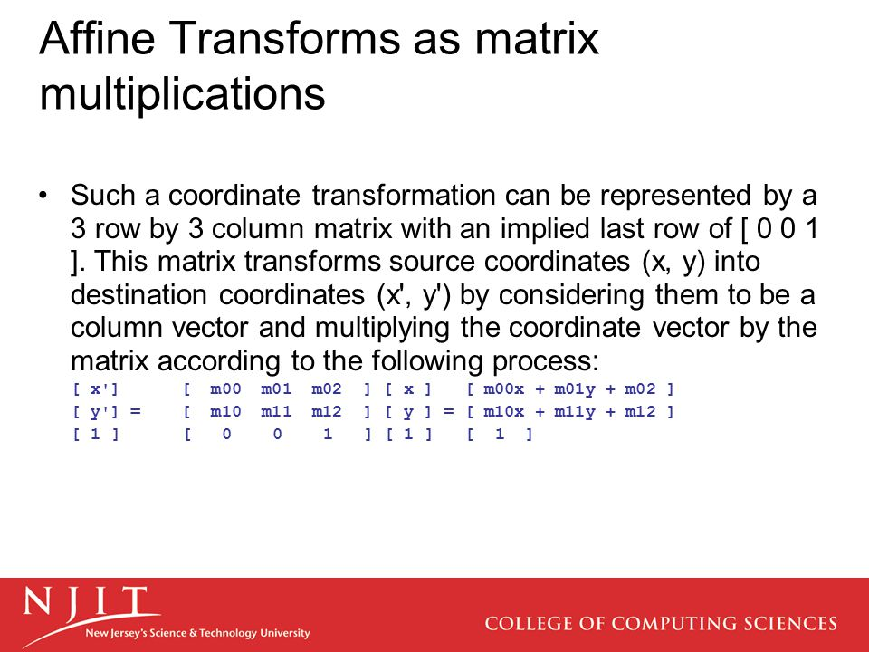 Affine Transforms as matrix multiplications