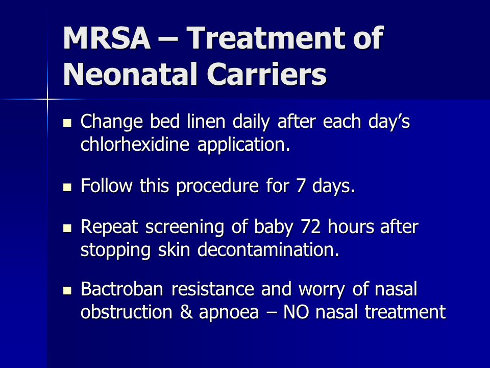MRSA – Treatment of Neonatal Carriers