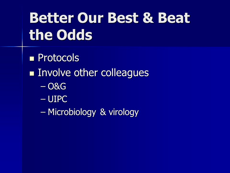 Better Our Best & Beat the Odds
