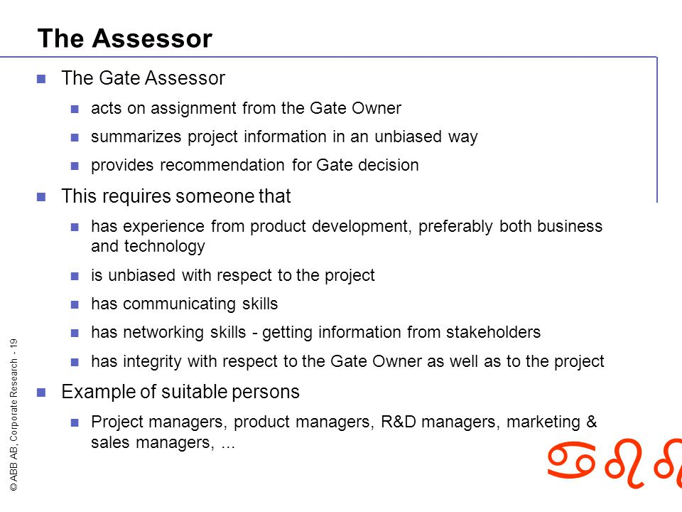 The Assessor The Gate Assessor This requires someone that