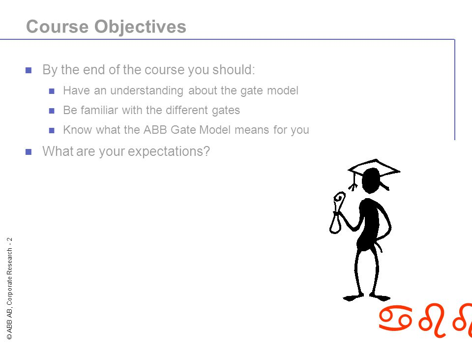 Course Objectives By the end of the course you should: