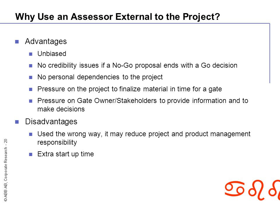 Why Use an Assessor External to the Project