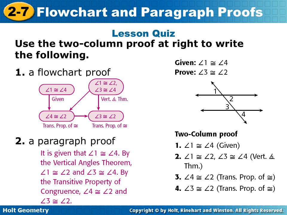 Lesson Quiz Use the two-column proof at right to write the following.