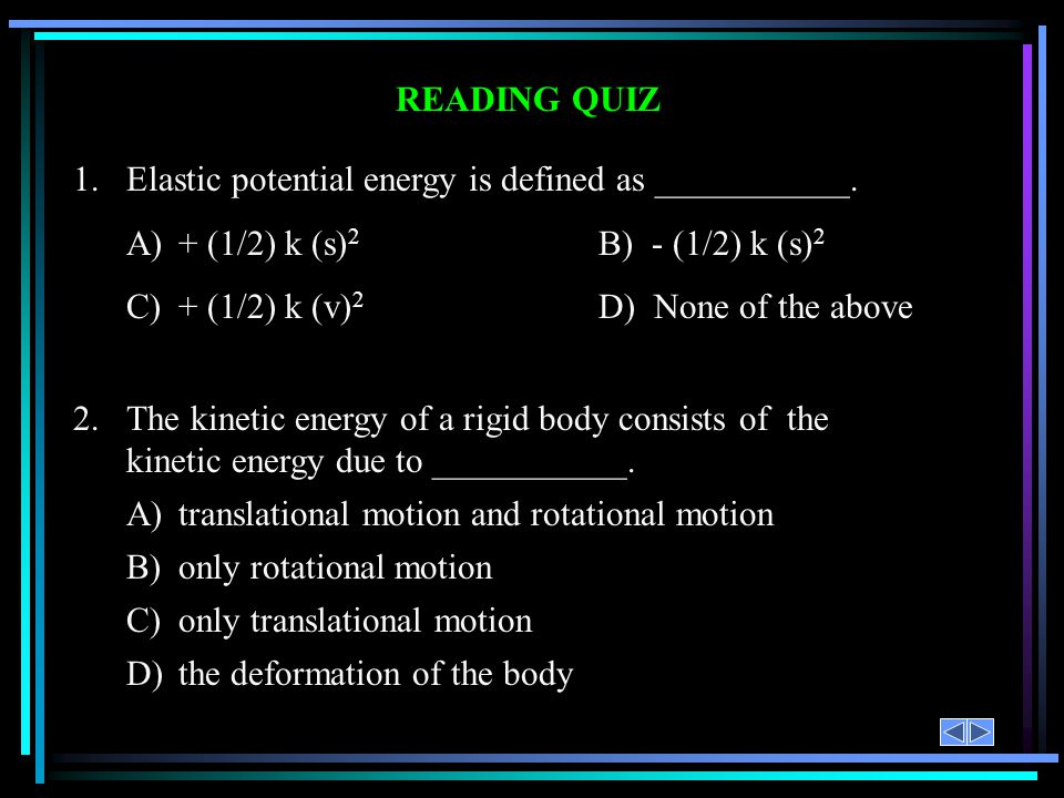 1. Elastic potential energy is defined as ___________.