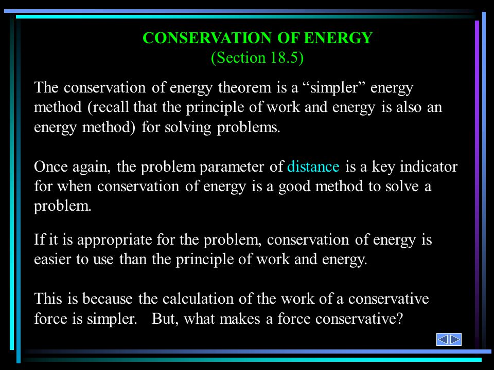 CONSERVATION OF ENERGY (Section 18.5)