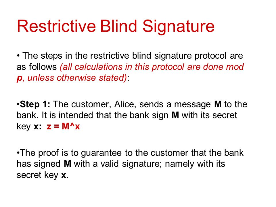 Restrictive Blind Signature